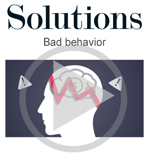 Solutions video. Bad behaviour. Click to play video.