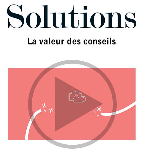 Vidéo Solutions. La valeur des conseils. Cliquer pour regarder la vidéo.