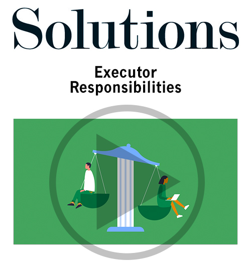 Executor responsibilities. Click to open video player.