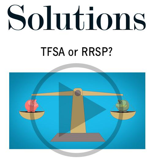 TFSA or RRSP? Click to open video player.