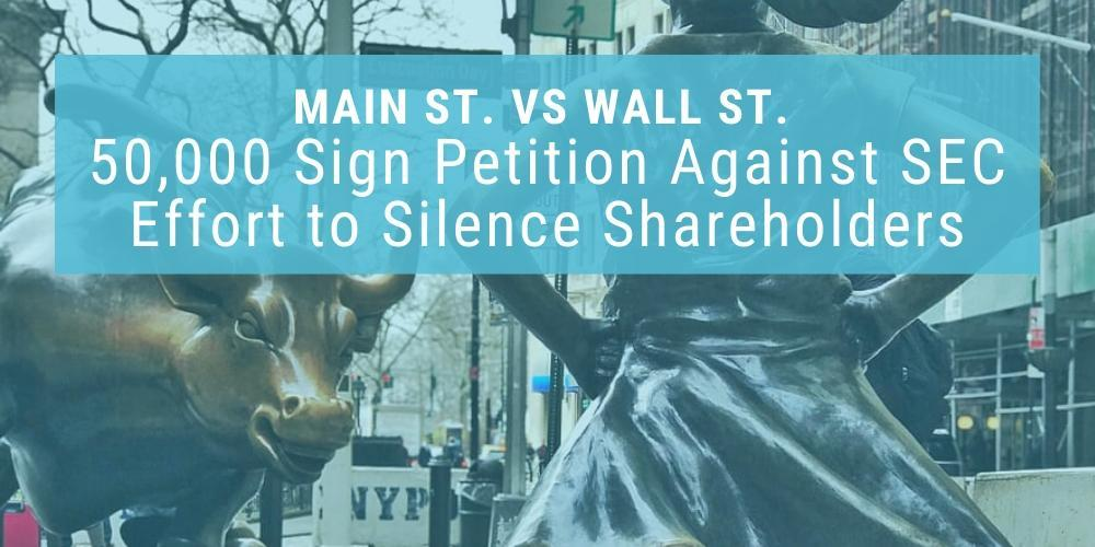 Over 50,000 Sign Petition Opposing SEC's Effort to Silence Shareholder Voices Thumbnail