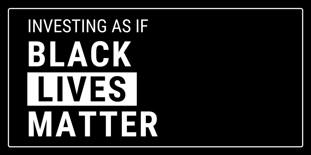 Investing as if Black Lives Matter Thumbnail