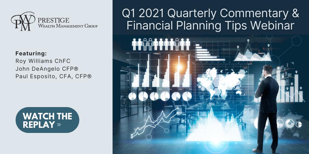 1Q21 Quarterly Commentary & Financial Planning Tips Webinar - On Demand Thumbnail