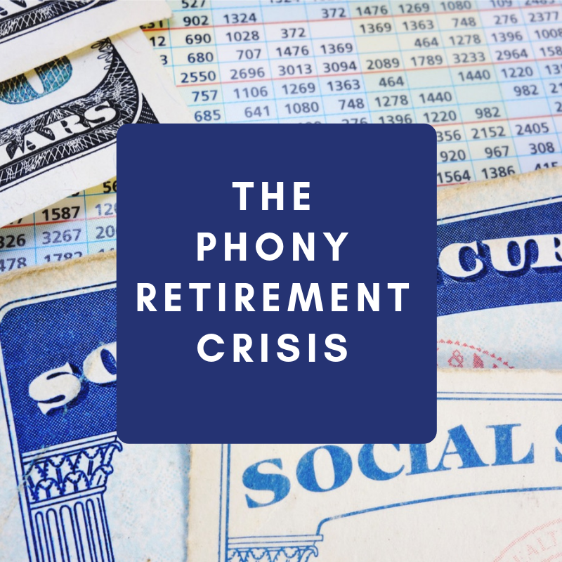 The Phony Retirement Crisis Thumbnail