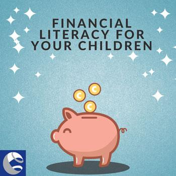 Financial Literacy for Your Children Thumbnail