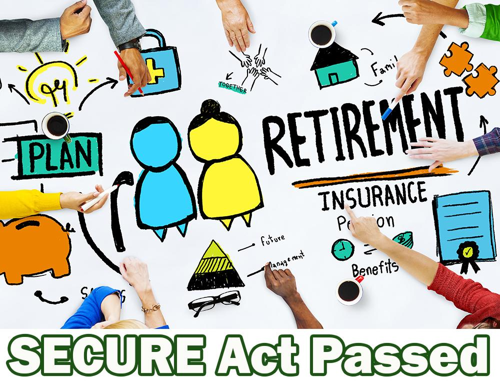The Passage of the SECURE Act Means BIG Changes in Retirement Planning. Thumbnail