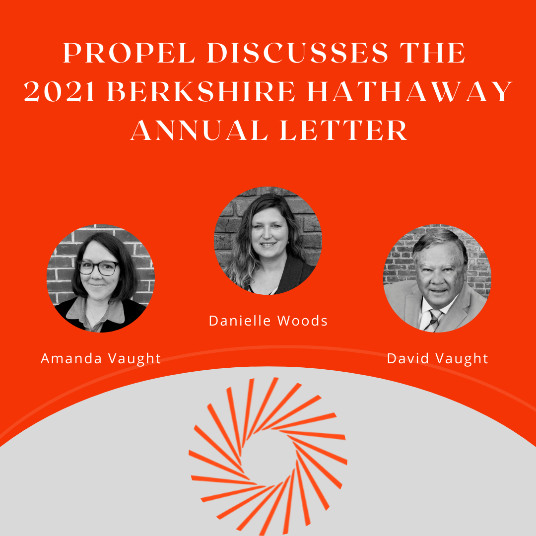 The 2021 Annual Berkshire Hathaway Letter: A Propel Financial Advisors Discussion Thumbnail