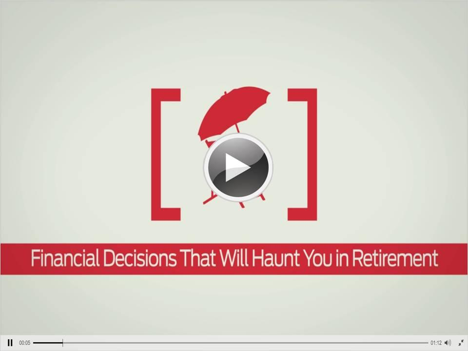 Financial Decisions That Will Haunt You in Retirement Thumbnail