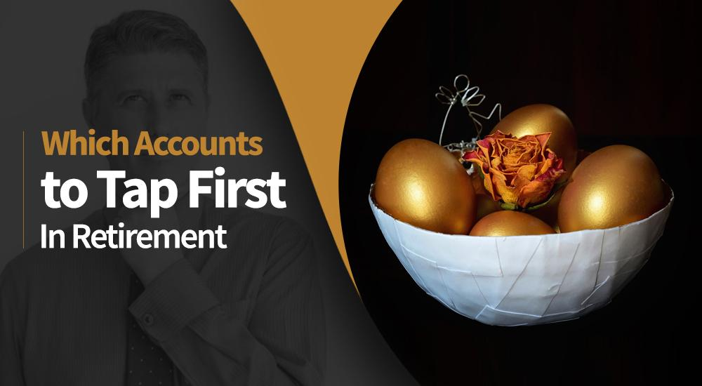 Which Accounts Should You Draw From First in Retirement? Thumbnail