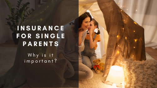 Why Insurance Is So Important If You're A Single Parent Thumbnail