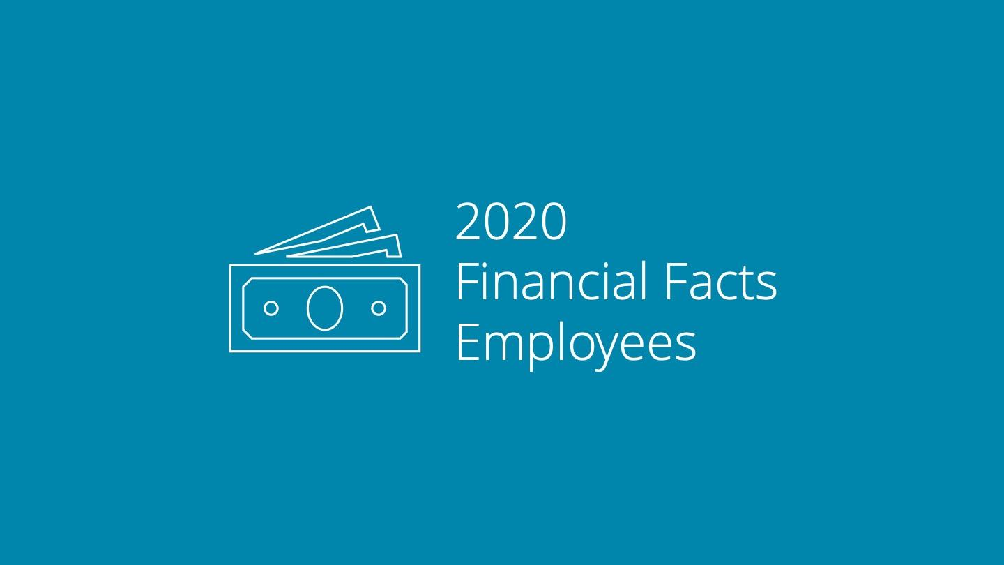 2020 Financial Facts for Employees Thumbnail