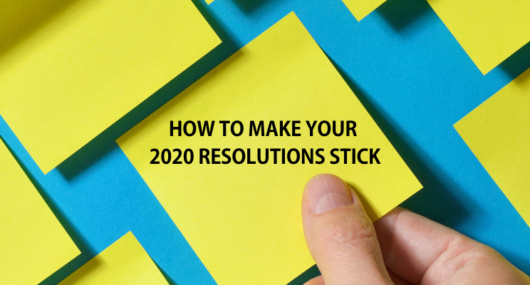 How to Make Your 2020 Resolutions Stick Thumbnail