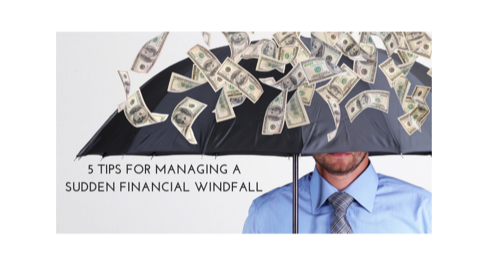 5 Tips for Managing a Sudden Financial Windfall Thumbnail