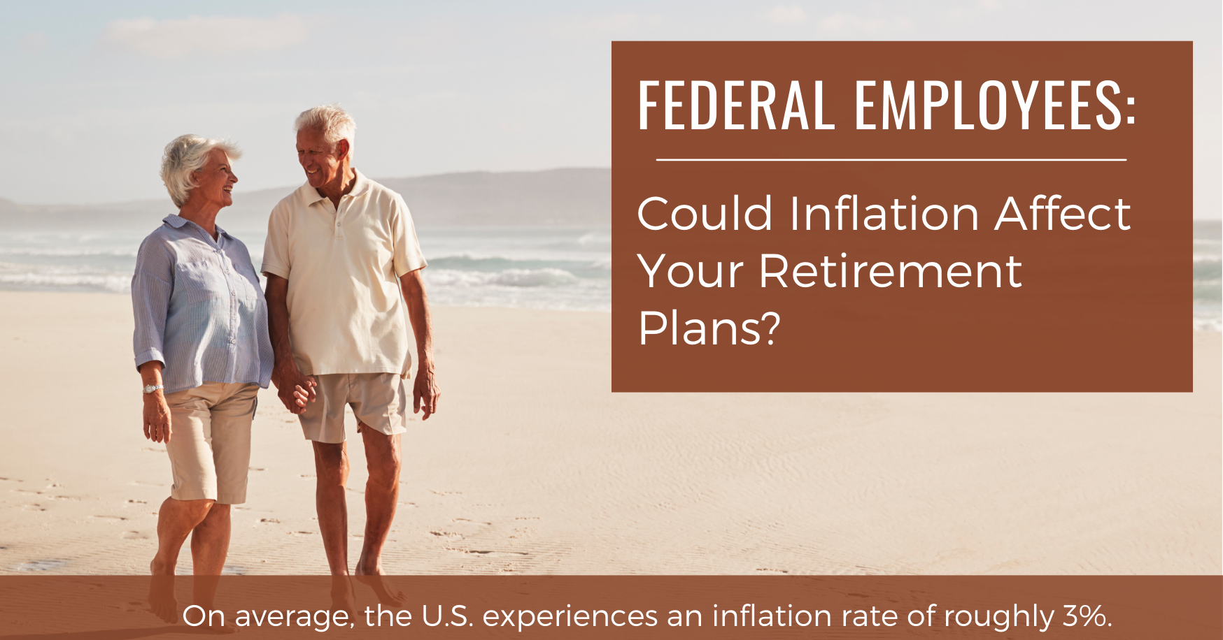 Could Inflation Affect Your Retirement Plans as a Federal Employee? Thumbnail