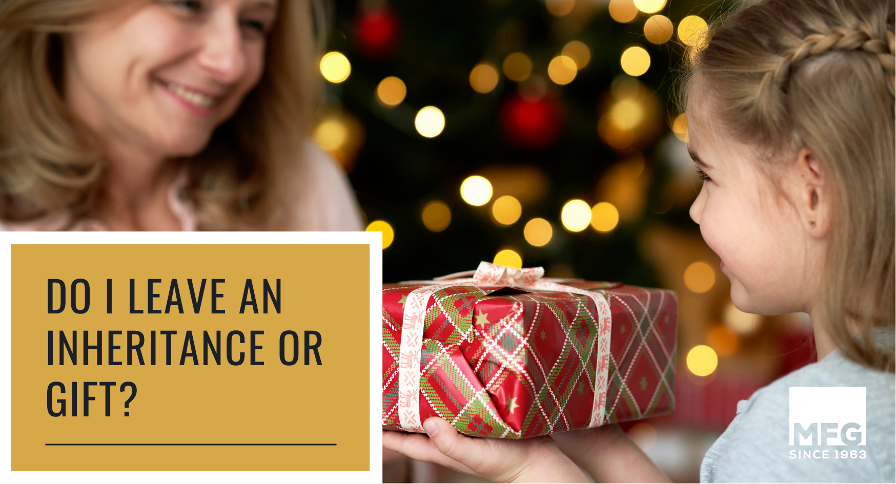 Gifting vs. Inheritance: Which is Better for My Beneficiaries? Thumbnail