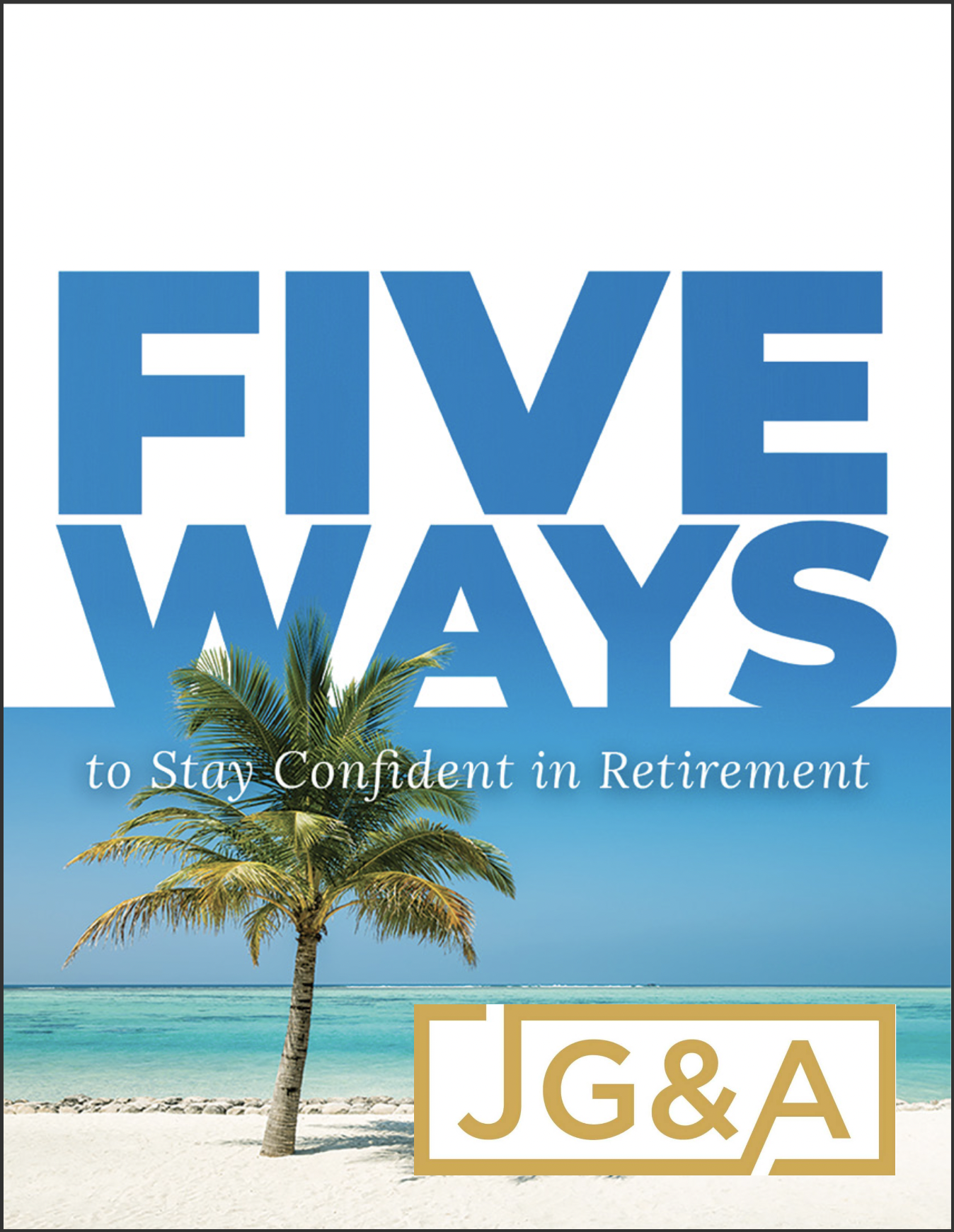 5 Ways to Stay Confident in Retirement Thumbnail