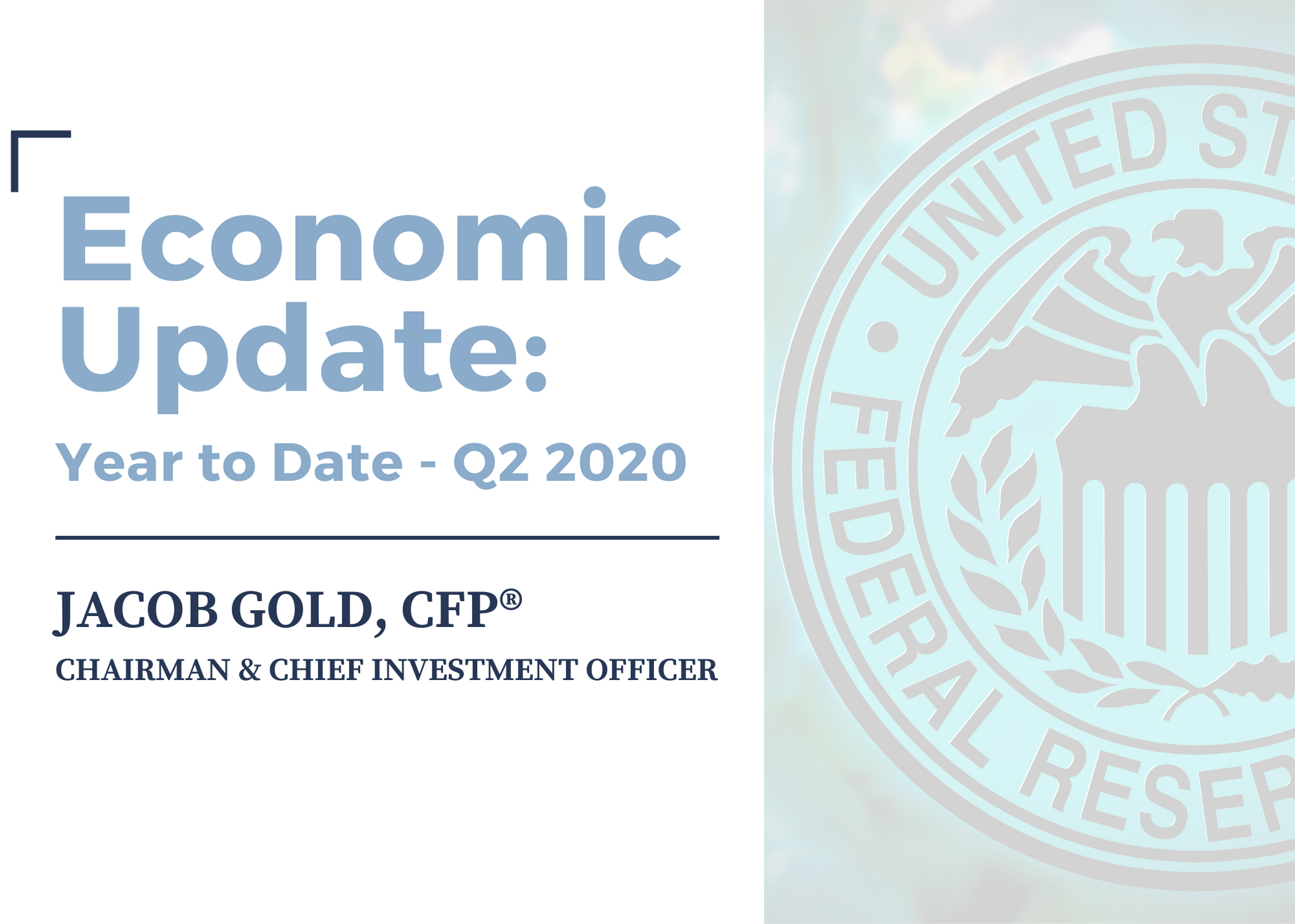 Economic Update for the Second Quarter of 2020 Thumbnail