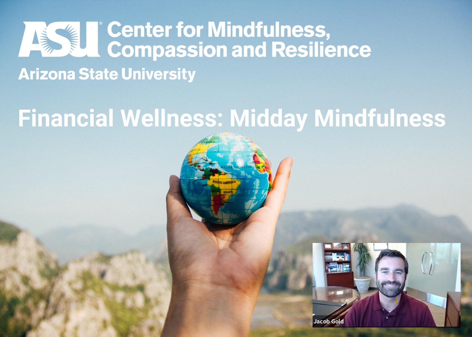 Financial Wellness: Midday Mindfulness: Arizona State University (Video) Thumbnail