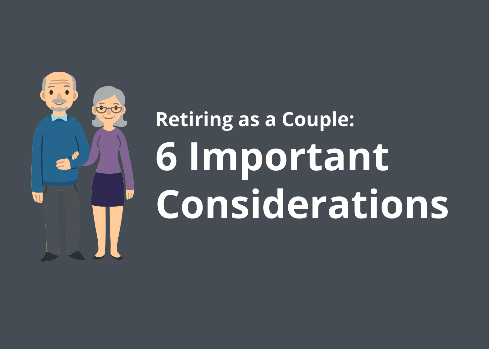 Are You Retiring Together as a Couple? 6 Important Considerations. Thumbnail