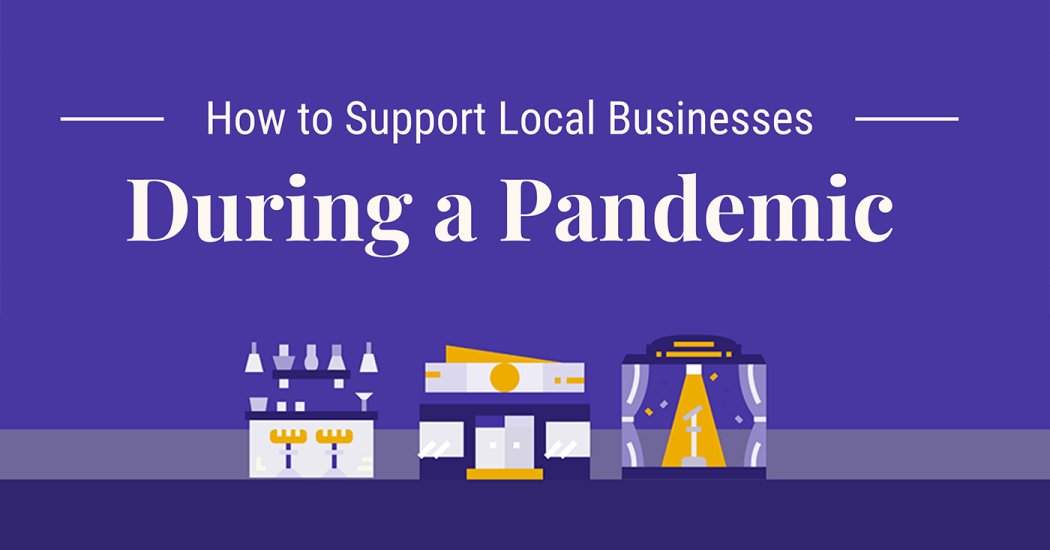 [Infographic] How to Support Local Businesses During a Pandemic Thumbnail