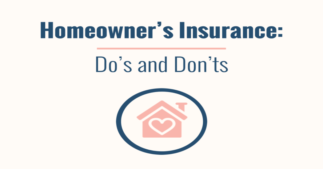 Homeowner's Insurance: Do's and Don'ts Thumbnail
