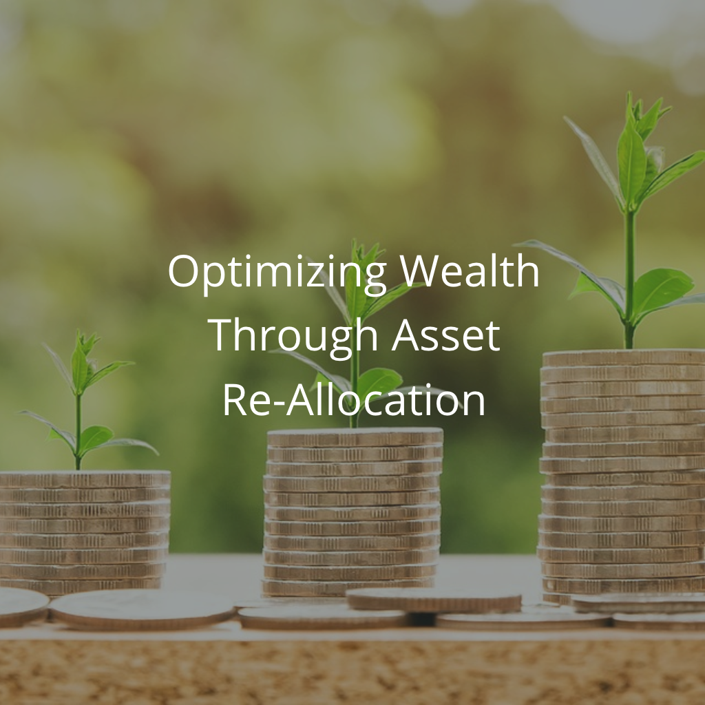 Optimizing Wealth Through Asset Re-Allocation Thumbnail