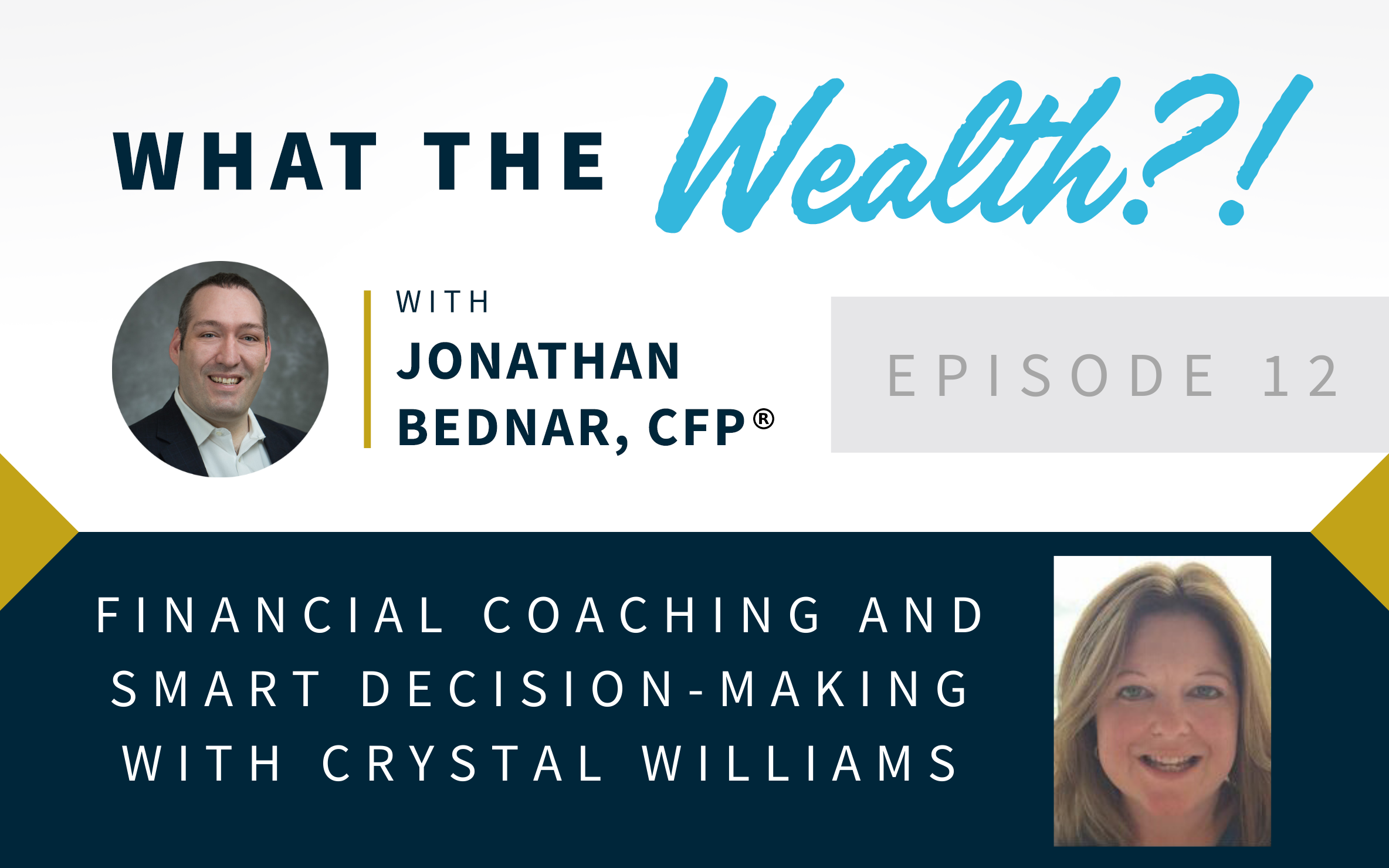 Ep #12: Financial Coaching and Smart Decision-Making With Crystal Williams Thumbnail