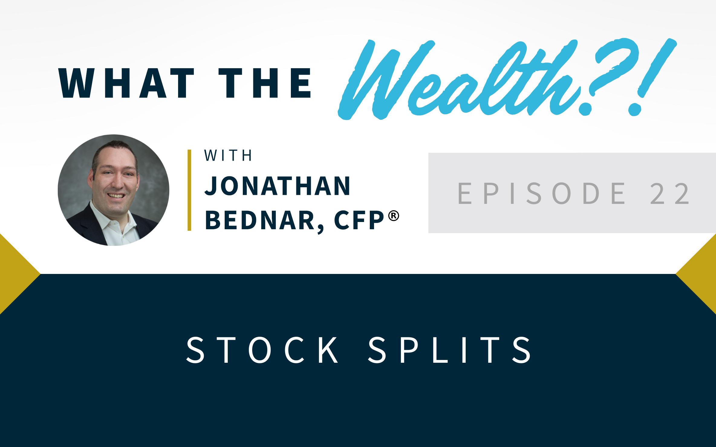 Ep #22: Stock Splits Thumbnail