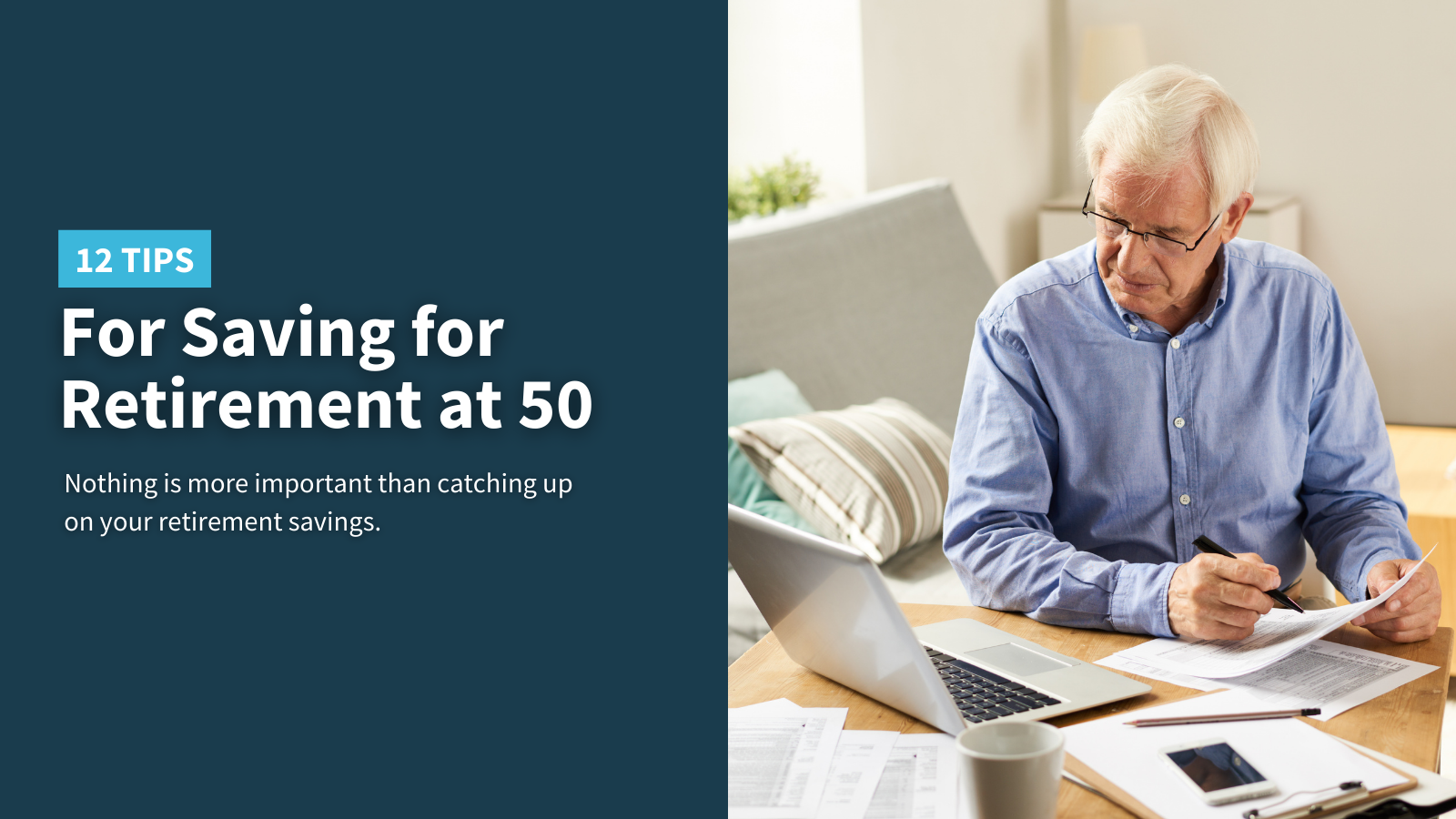 12 Tips for Saving for Retirement at 50 Thumbnail