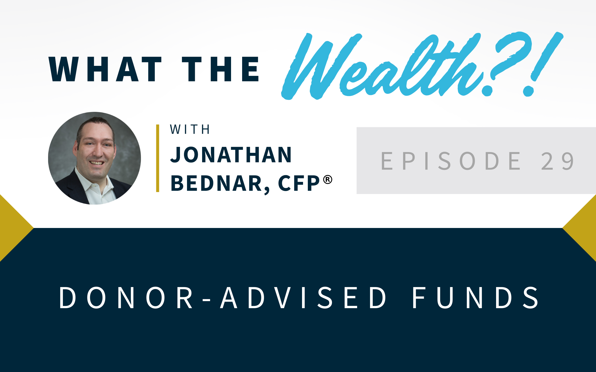 Ep #29: Donor-Advised Funds Thumbnail