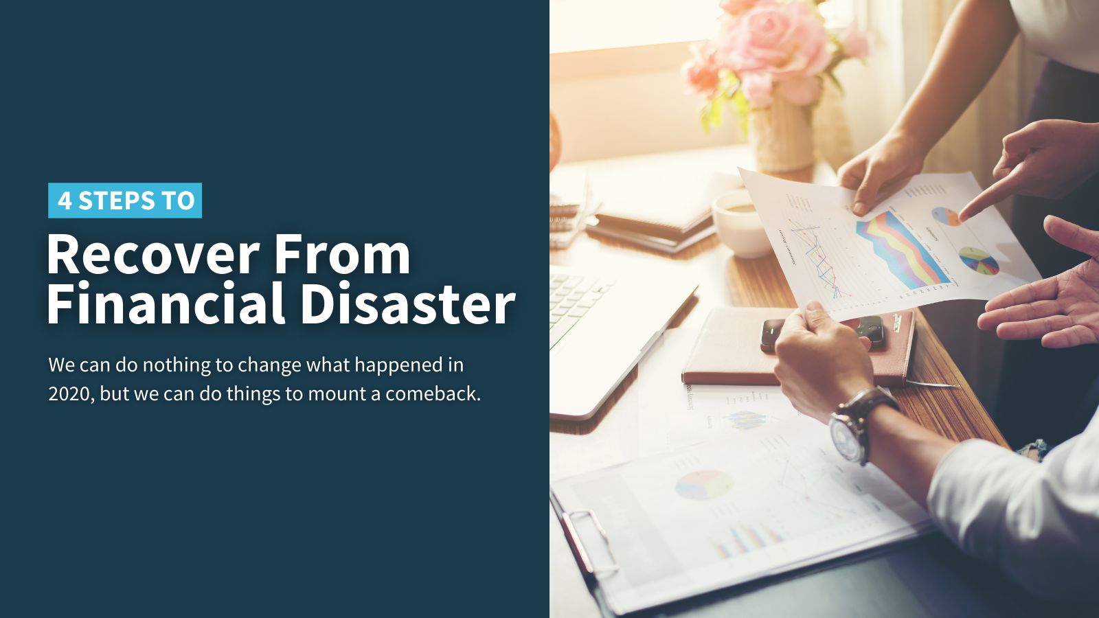 4 Steps to Recover From Financial Disaster Thumbnail
