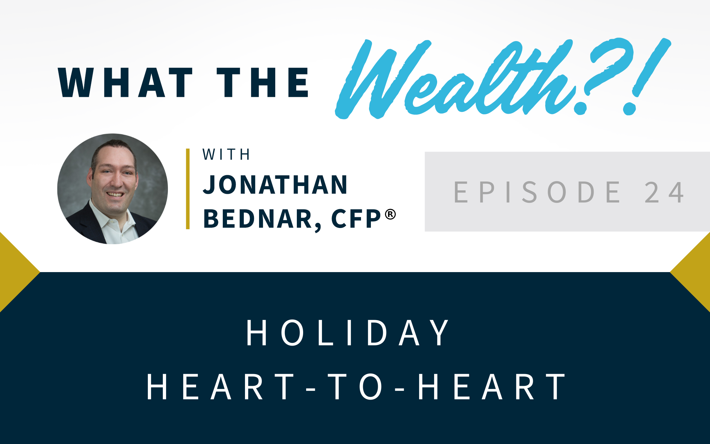 Ep #24: Holiday Heart-to-Heart  Thumbnail