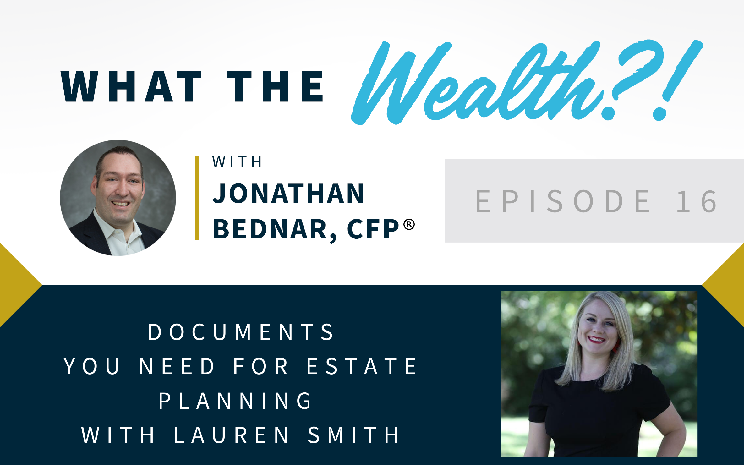 Ep #16: Documents You Need For Estate Planning with Lauren Smith  Thumbnail