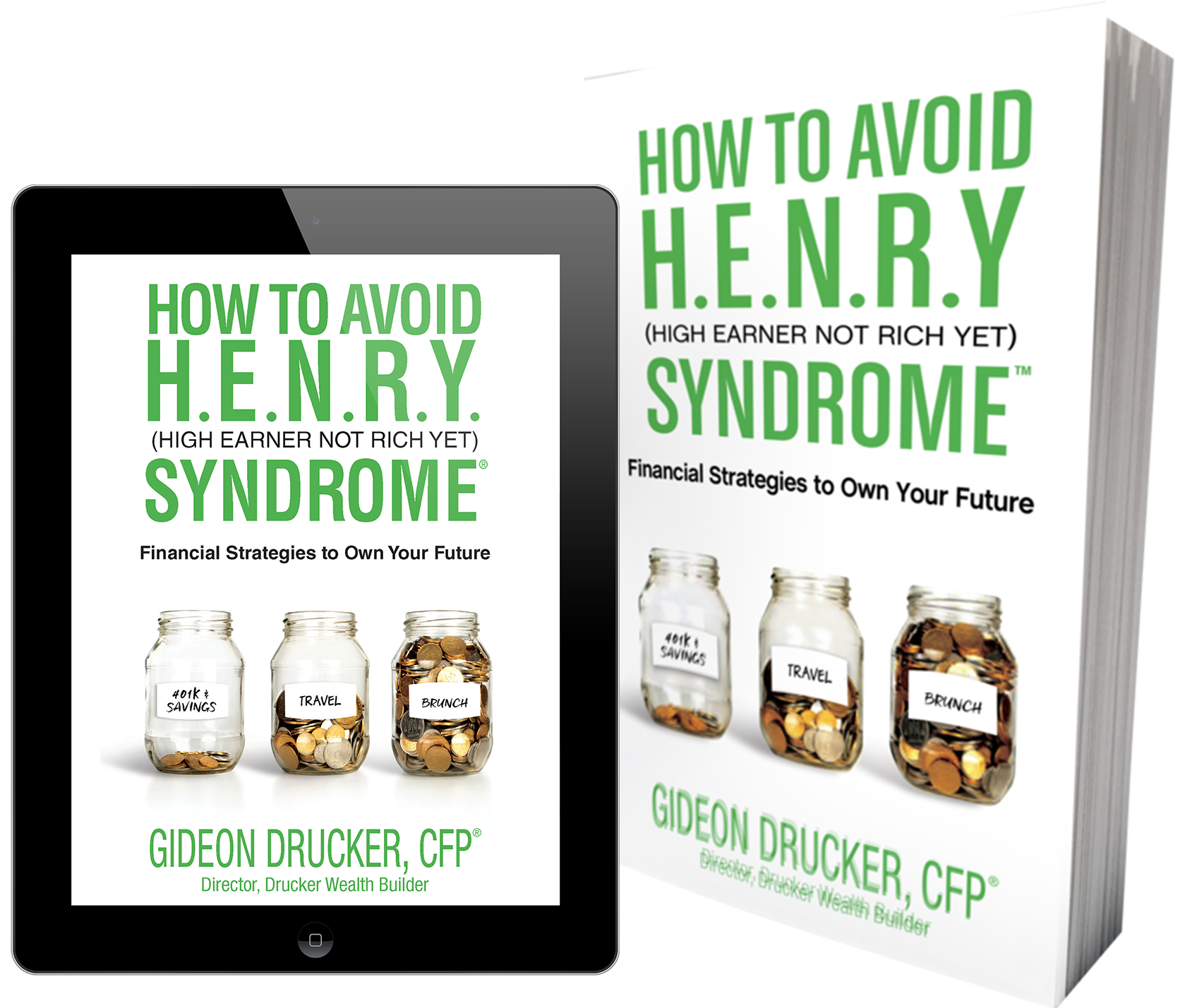 How To Avoid HENRY Syndrome, Author Gideon Drucker CFP