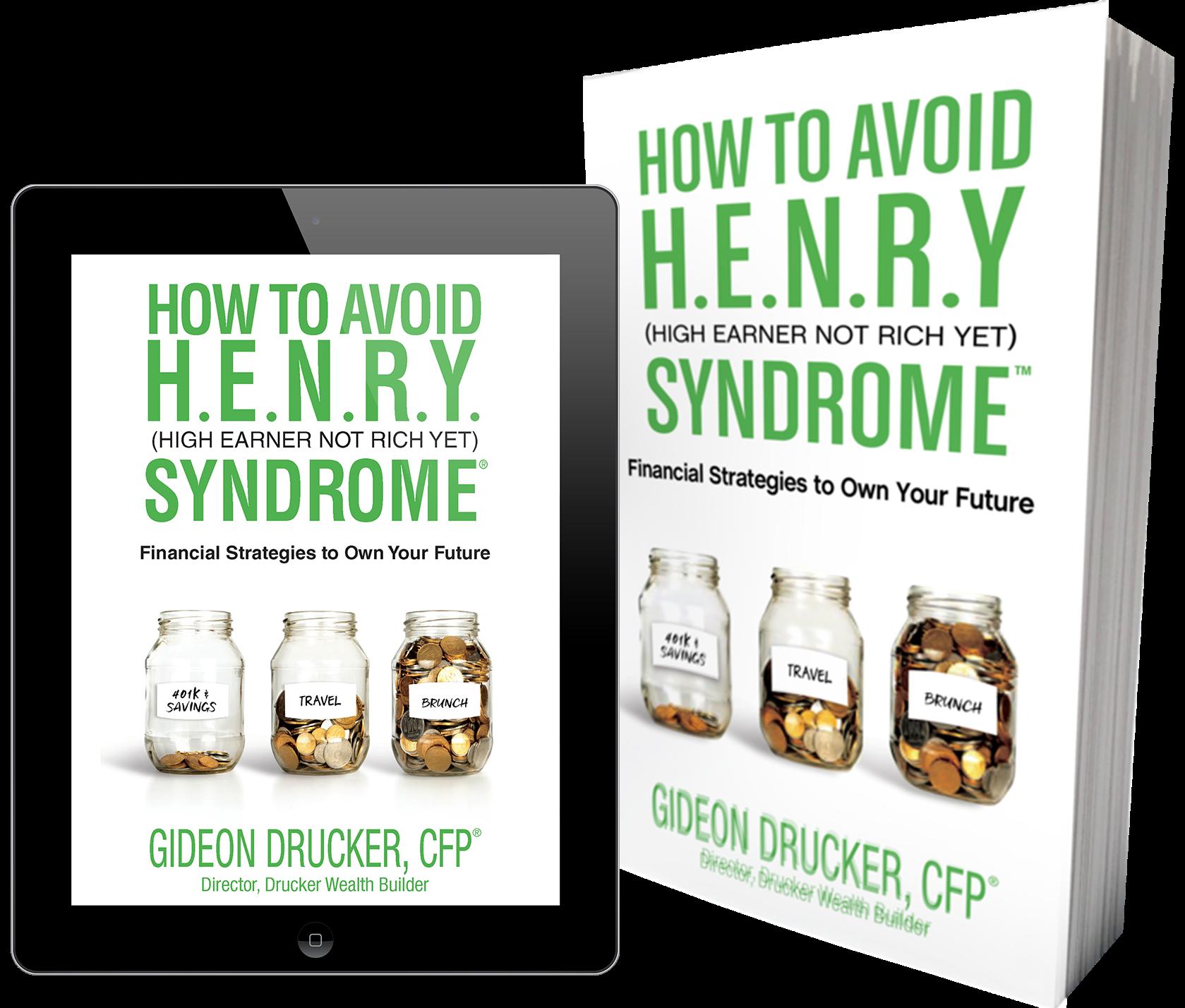 How To Avoid HENRY Syndrome, Author Gideon Drucker CFP