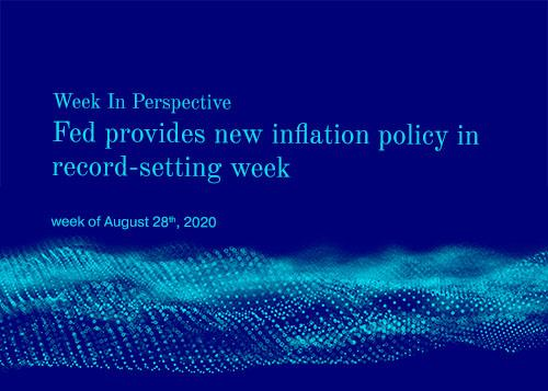 Week In Perspective:August 28, 2020: Fed provides new inflation policy in record-setting week. Thumbnail