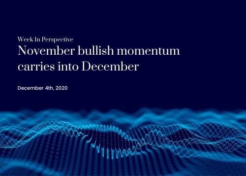 Week in Perspective December 4, 2020: November Bullish Momentum Carries into December Thumbnail