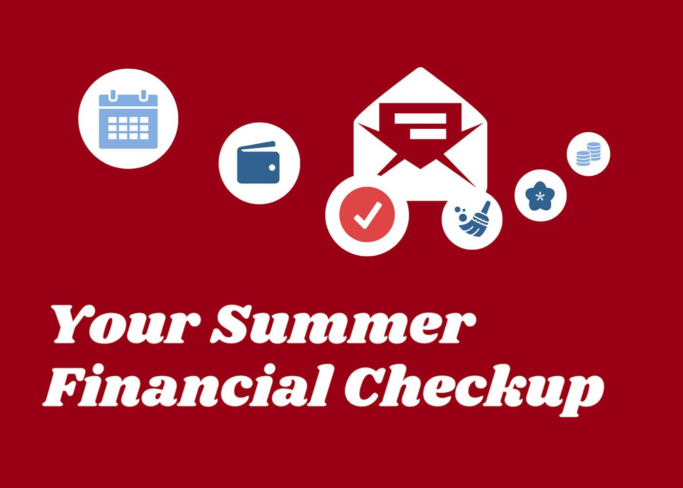 Tips for Your Summer Financial Checkup Thumbnail