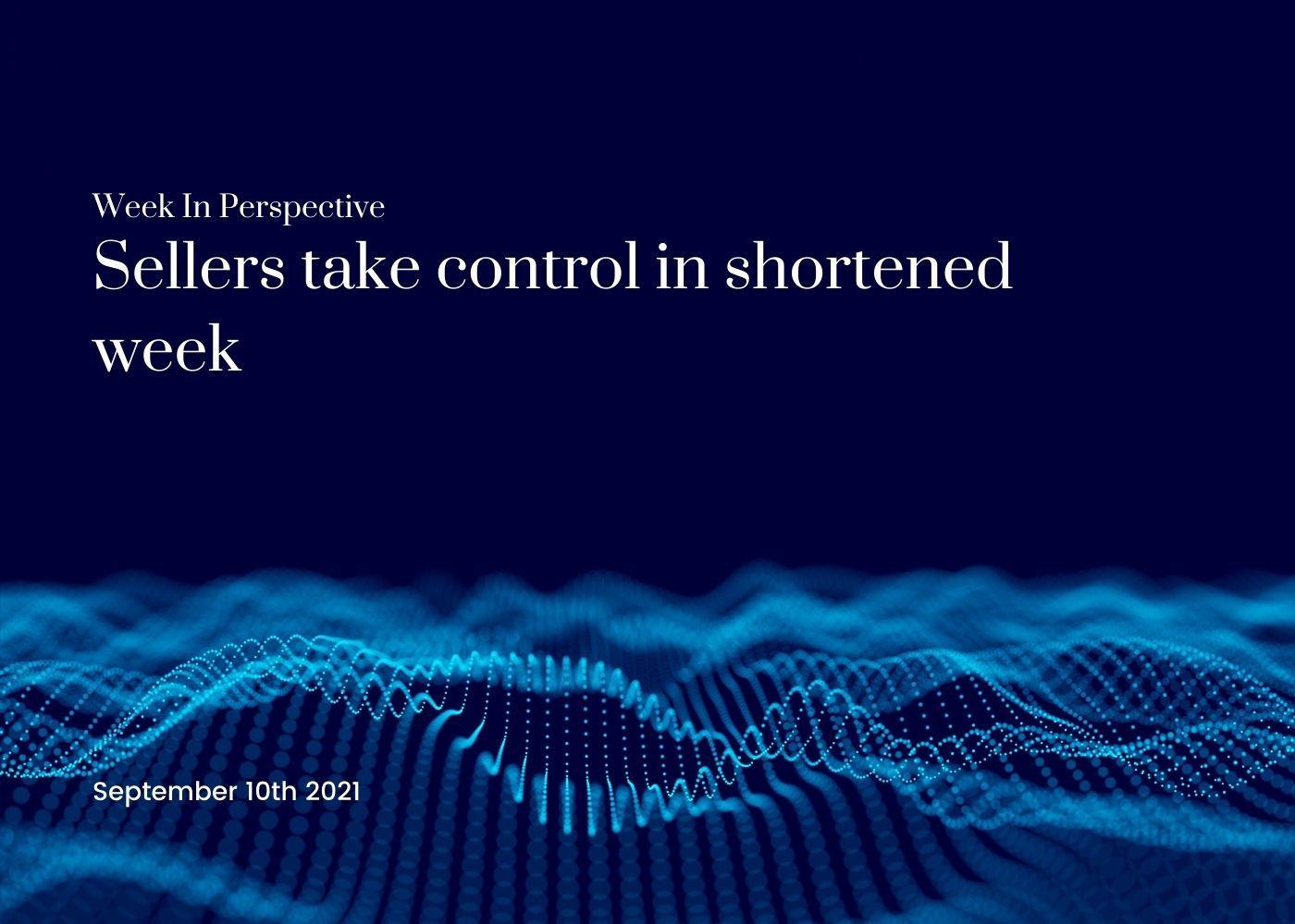 Week In Perspective September 10, 2021: Seller take control in shortened week. Thumbnail