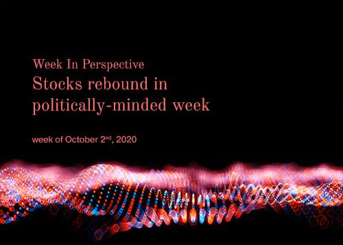 Week In Perspective for October 2, 2020: Stocks rebound in politically-minded week.  Thumbnail