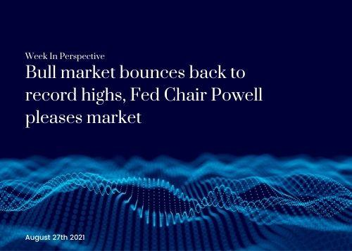 Week In Perspective August 27, 2021: Bull market bounces back to record highs. Thumbnail