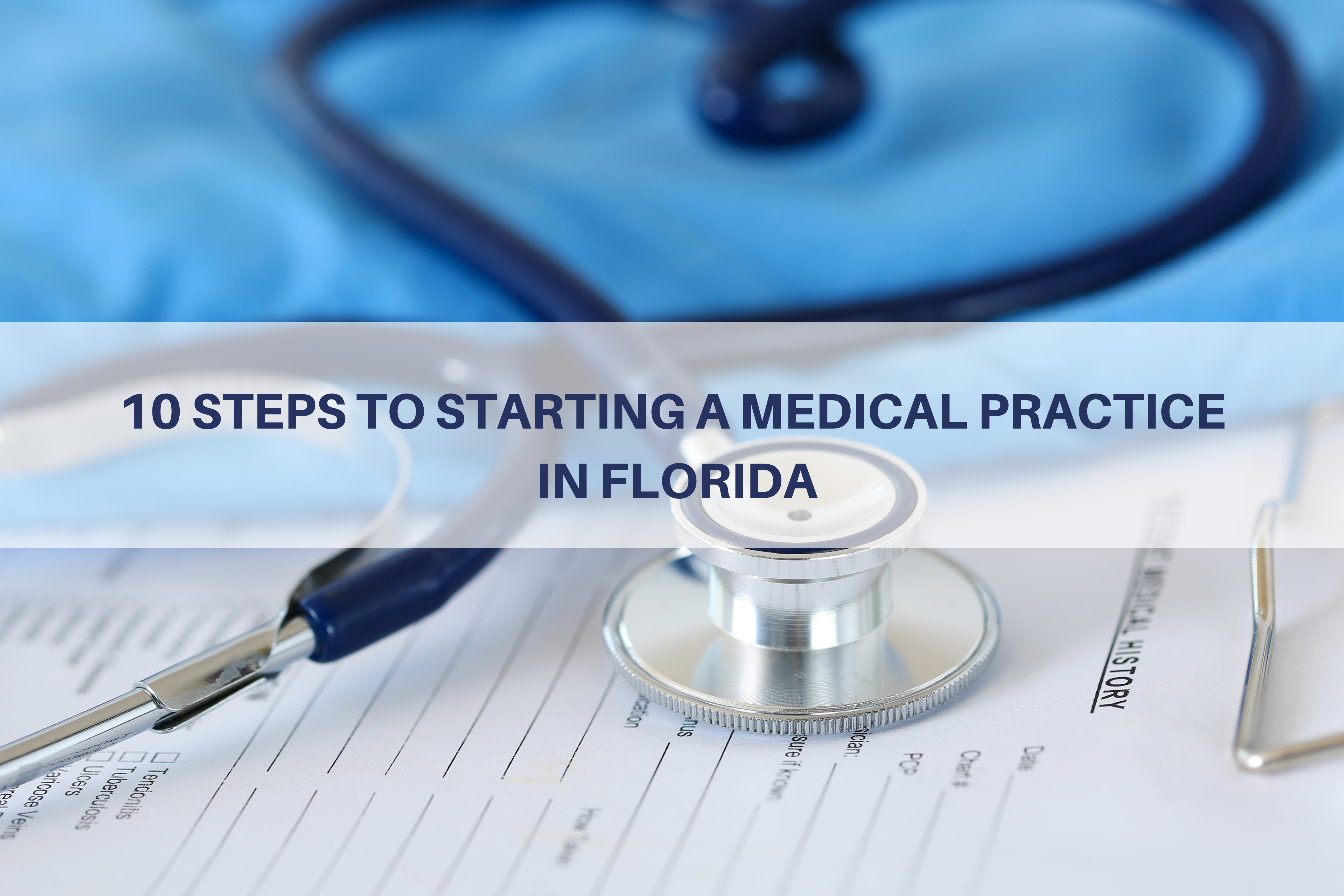 10 Steps to Starting a Medical Practice in Florida Thumbnail