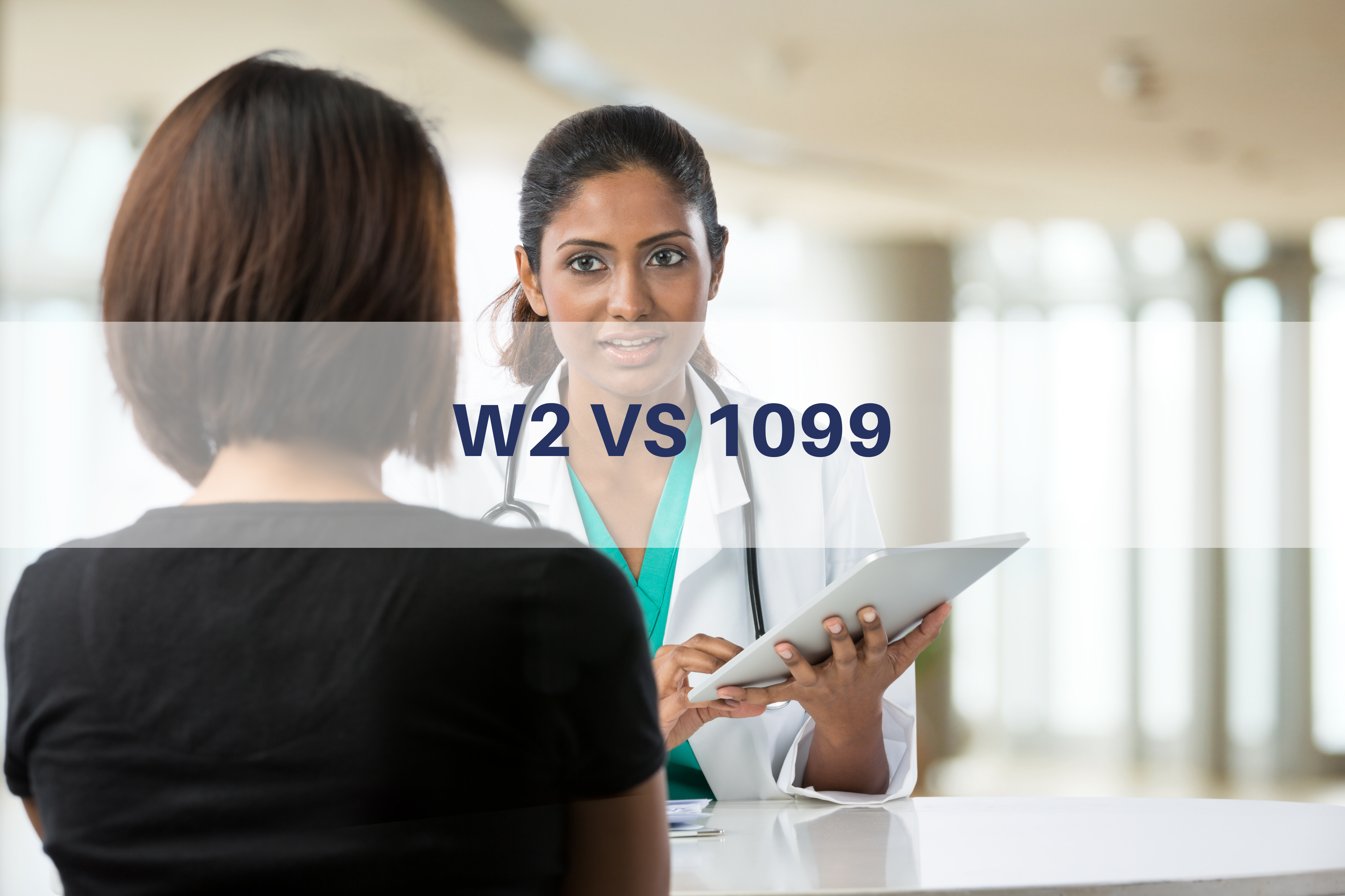 1099 vs W2 Guide for Physicians Thumbnail