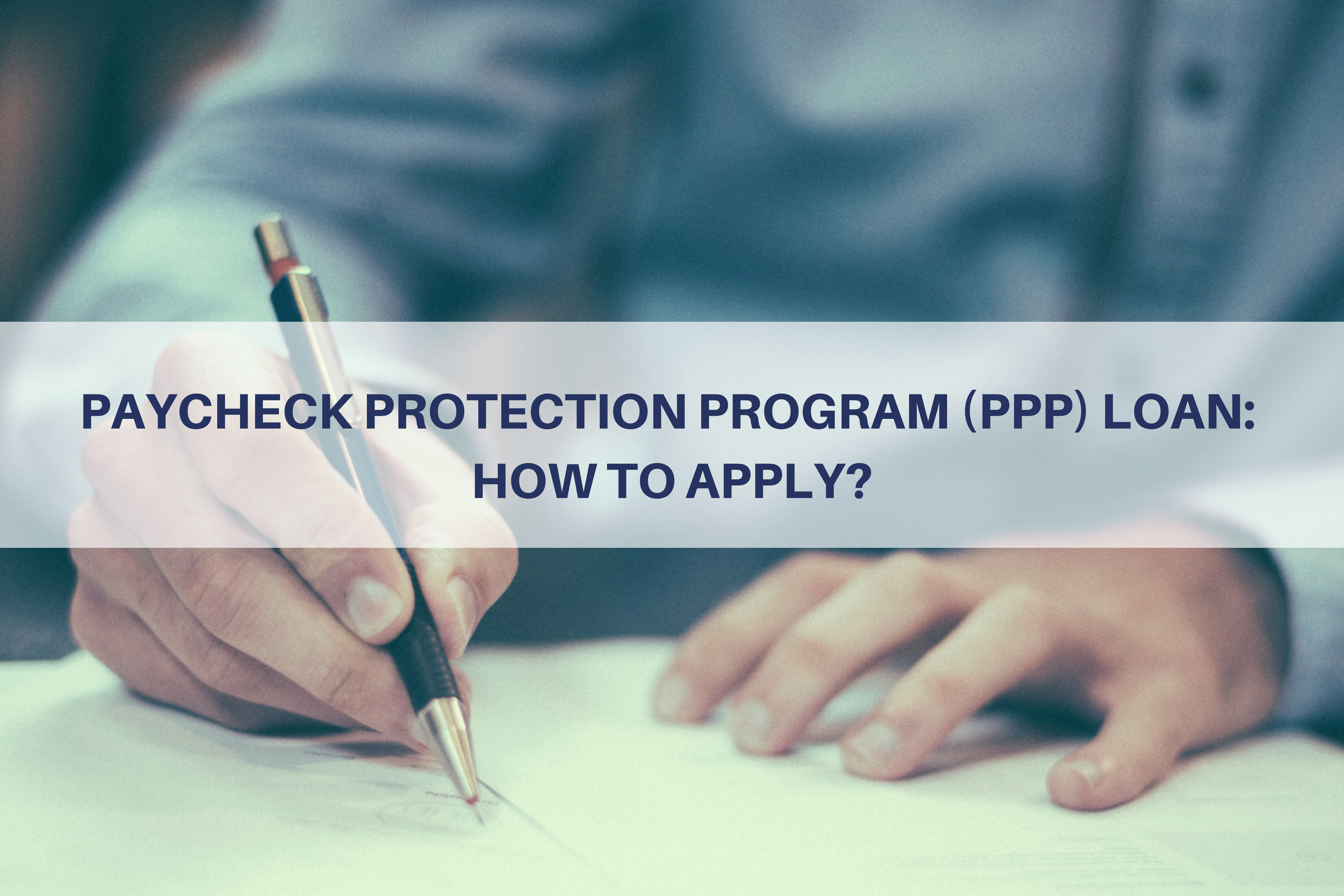 CARES Act - Paycheck Protection Program (PPP) Loan: How to Apply? Thumbnail