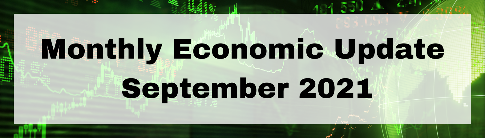 Monthly Economic Update September 2021 Thumbnail