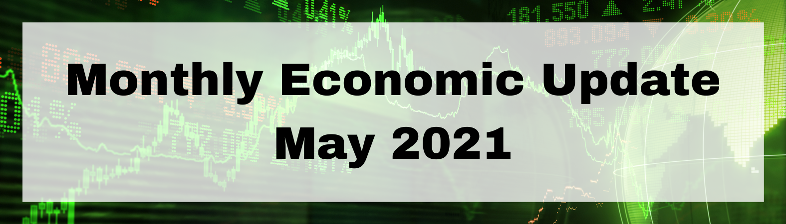 Monthly Economic Update May 2021 Thumbnail