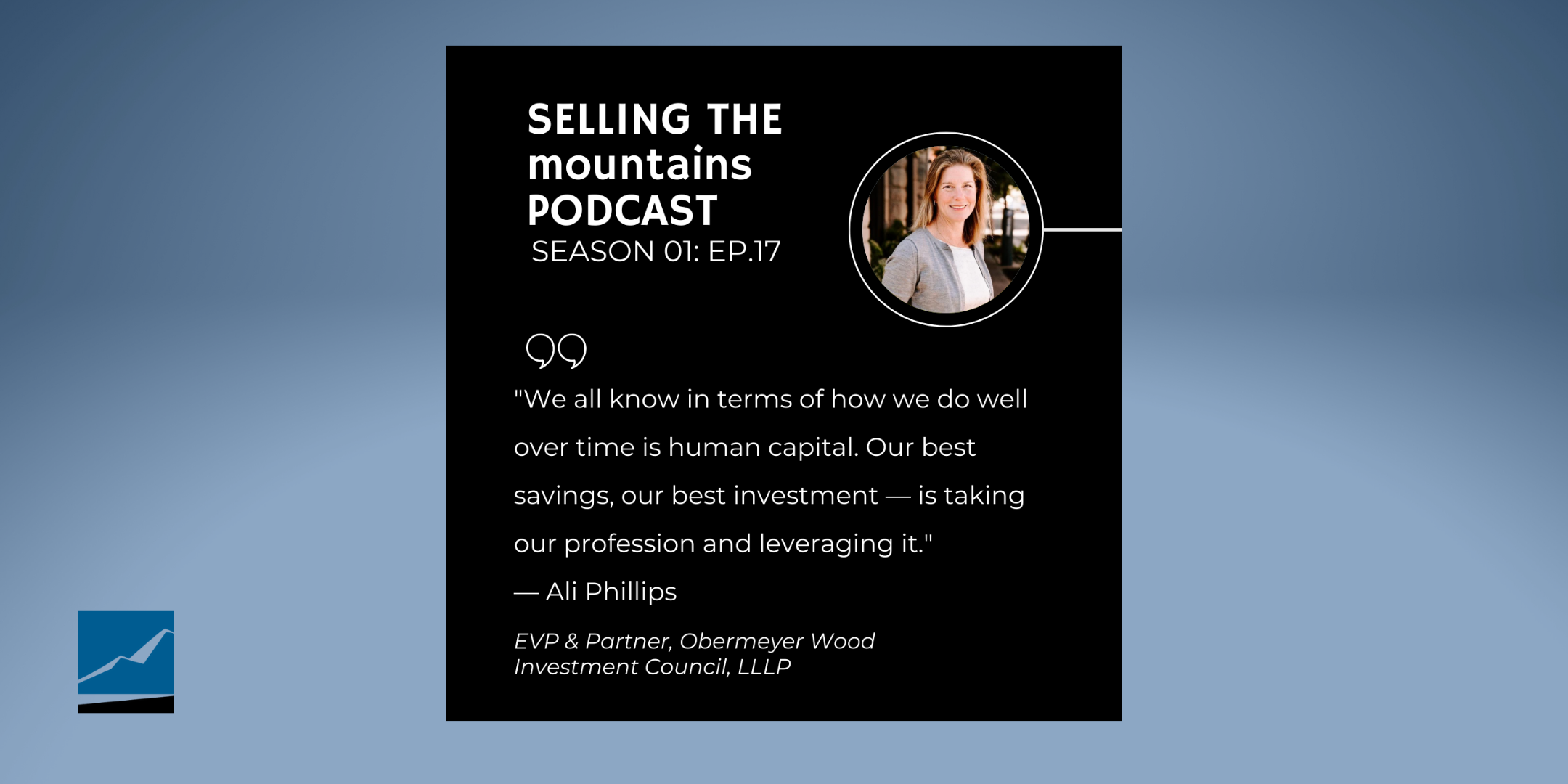 Ali Phillips on Selling The Mountain Podcast Thumbnail