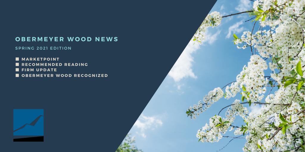 Obermeyer Wood News - Spring 2021 Thumbnail