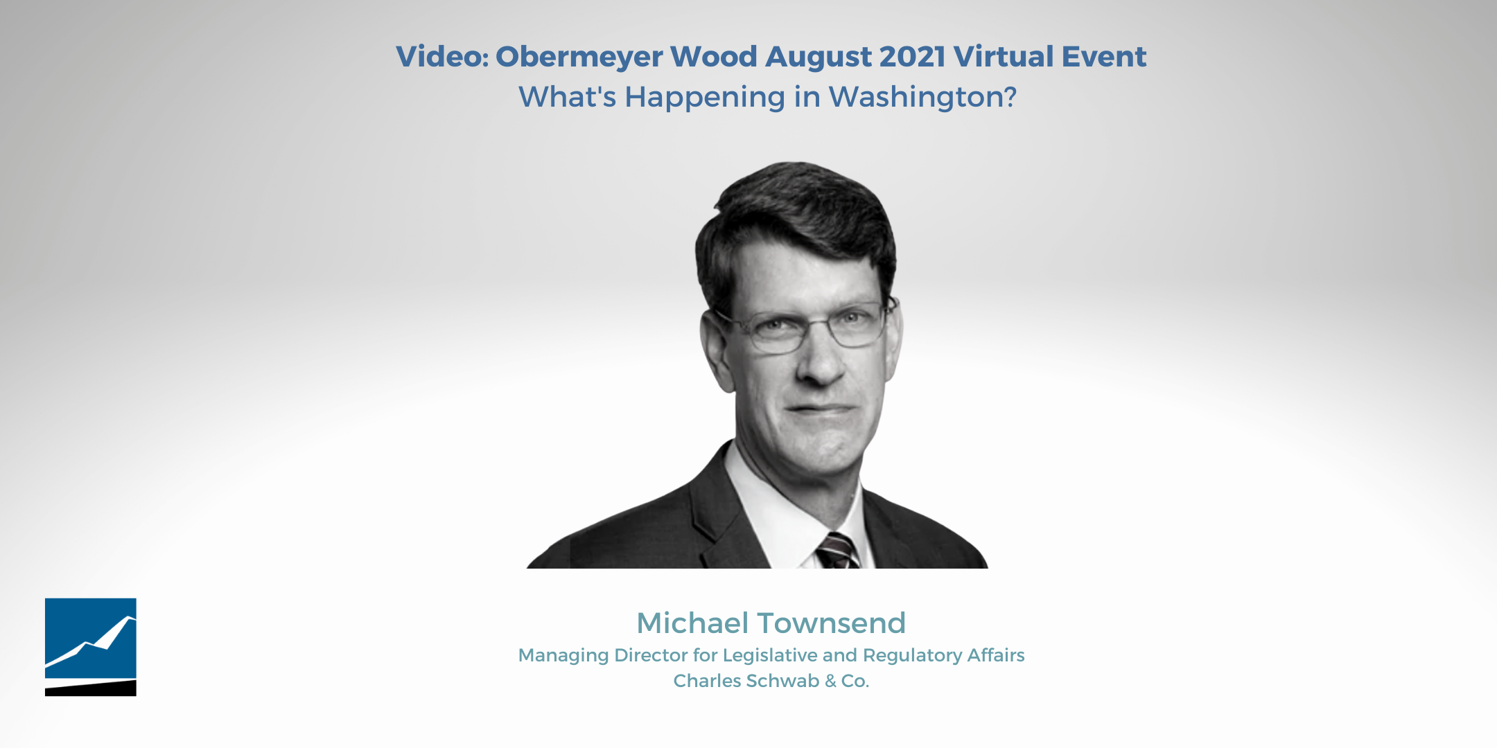 Video: Obermeyer Wood Virtual Event: What's Happening in Washington?  Thumbnail
