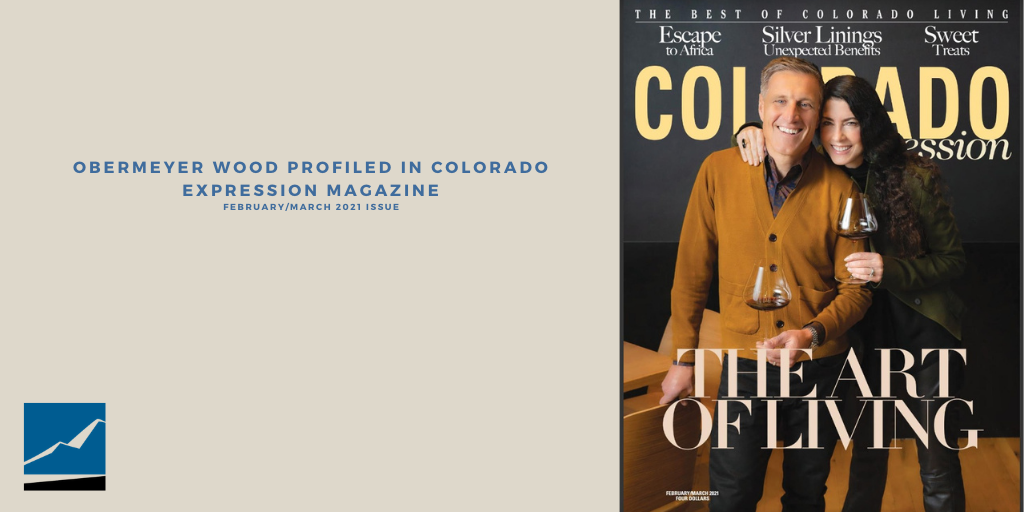 Obermeyer Wood Featured in Colorado Expression Magazine Thumbnail